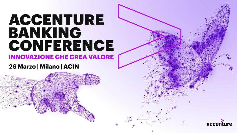startupitalia.eu - Accenture Banking Conference, dove l'innovazione crea valore