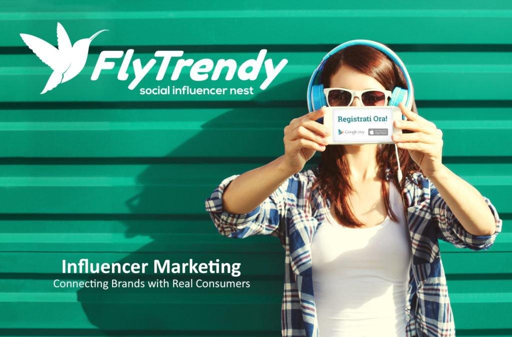 FlyTrendy, l'innovativa app che mette in contatto aziende e influencer