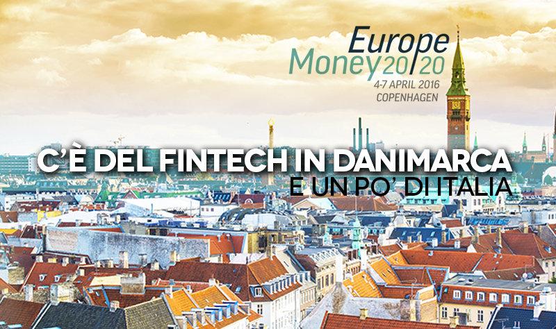 Money 2020 Europe: chi c'è e di cosa si parla a Copenhagen